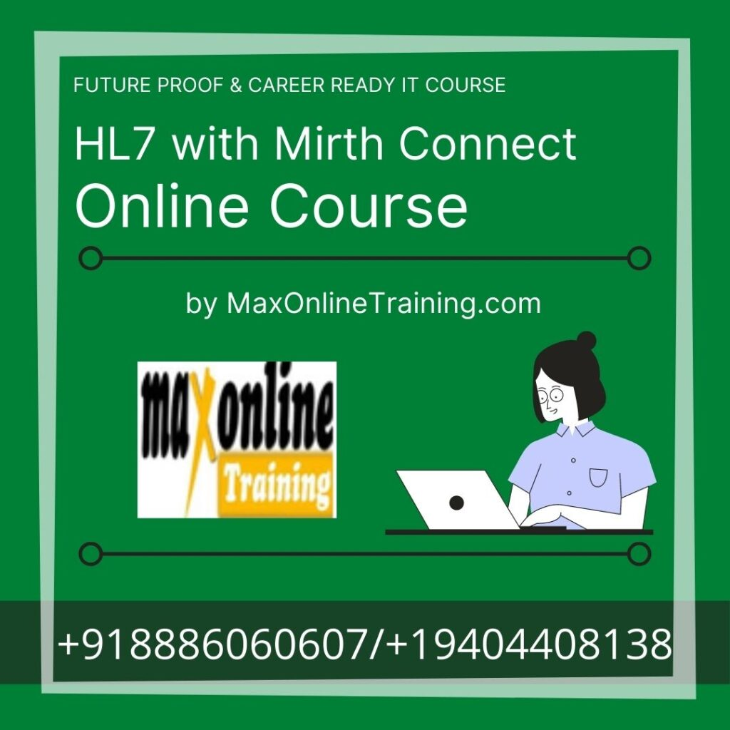 learn HL7 with mirth connect for your career by max online training