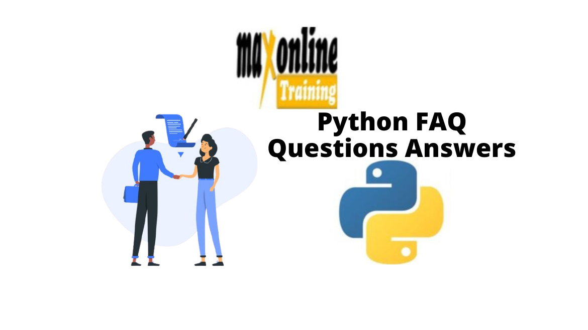 Python FAQ Questions and Answers | Max Online Training